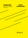 Joseph Schwantner: Angelfire fantasy for amplified violin and orchestra conductor's score