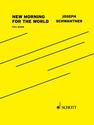 "Joseph Schwantner: New Morning for the World ""Daybreak of Freedom"" version for chamber orchestra"