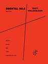 Scott Wollschleger: Brontal No. 6 for piano