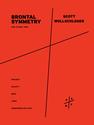 Scott Wollschleger: Brontal Symmetry for piano trio
