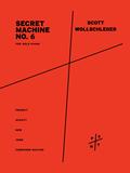 Secret Machine No. 6