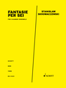 Stanislaw Skrowaczewski: Fantasie per Sei for chamber ensemble