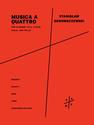 Stanislaw Skrowaczewski: Musica a Quattro for clarinet in A, violin, viola, and cello