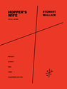 Stewart Wallace: Hopper's Wife vocal score