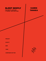 Karen Tanaka: Sleep Deeply for mezzo-soprano, 2 tenors, and baritone