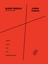 Karen Tanaka: Sleep Deeply version for SATB chorus