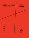 Karen Tanaka: Sleep My Child for SATB with piano
