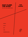 Timo Andres: Fast Flows the River for cello and hammond organ