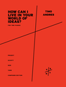 Timo Andres: How Can I Live In Your World Of Ideas? from Shy and Mighty