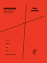 Timo Andres: Mooring for piano, violin, viola, and cello