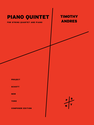 Timo Andres: Piano Quintet for string quartet and piano