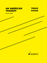 Tobias Picker: An American Tragedy vocal score