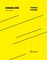 Tobias Picker: Emmeline study score