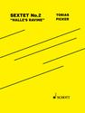 Tobias Picker: Sextet No. 2 Halle's Ravine