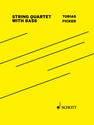Tobias Picker: String Quartet with Bass