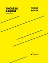 Tobias Picker: Thérèse Raquin study score
