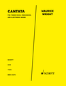 Maurice Wright: Cantata for tenor voice, percussion, and electronic sounds