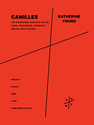 Katherine Young: Camilles for saxophone, electric guitar, piano, percussion, feedback, and no-input mixers